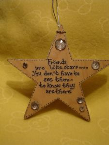Friends Are Like Stars You Don't Have to See Them To Know They Are There